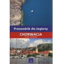 Przewodnik dla żeglarzy Chorwacja Dalmacja Środkowa (opr. twarda)
