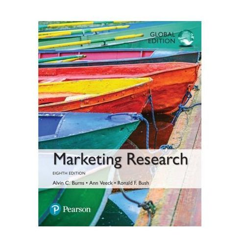 Marketing Research, Global Edition Burns, Alvin C.