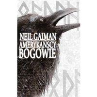 Amerykańscy bogowie (opr. twarda)