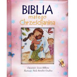 Biblia małego Chrześcijanina - różowa (opr. twarda)
