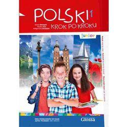 Polski krok po kroku - Junior. Podręcznik do nauki języka polskiego jako obcego dla dzieci i młodzieży w wieku 10-15 lat + 1xCD MP3 (opr. kartonowa)