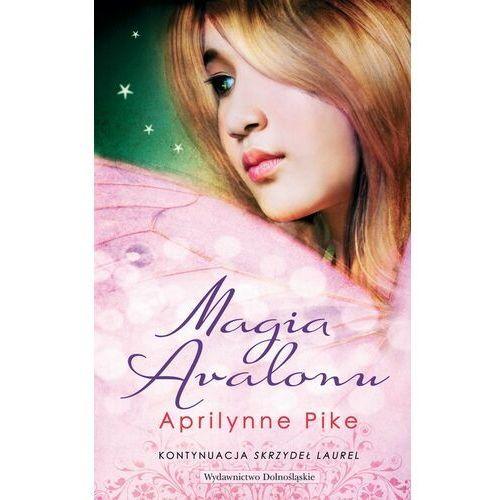 Magia Avalonu (Skrzydła 2) (opr. miękka)