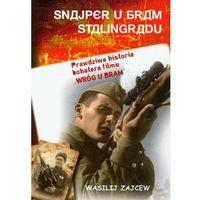 SNAJPER U BRAM STALINGRADU Wasilij Zajcew (opr. miękka)