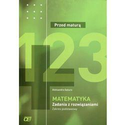 Matematyka Przed maturą Zadania z rozwiązaniami Zakres podstawowy - TYSIĄCE PRODUKTÓW W ATRAKCYJNYCH CENACH