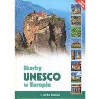 Skarby UNESCO w Europie (opr. twarda)