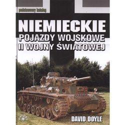 Niemieckie pojazdy wojskowe II wojny światowej (opr. twarda)