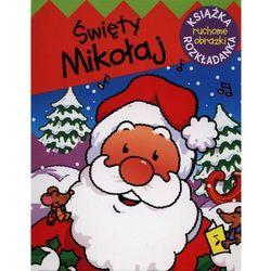 Święty Mikołaj. Ruchome obrazki (opr. twarda)