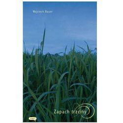 Zapach Trzciny (opr. miękka)
