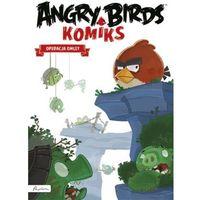 ANGRY BIRDS KOMIKS OPERACJA OMLET