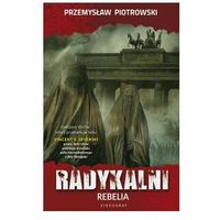 Radykalni. Rebelia - ebook