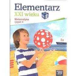 Elementarz Xxi Wieku 2 Matematyka Część 4 (opr. miękka)