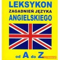 Leksykon zagadnień języka angielskiego od A do Z (opr. miękka)
