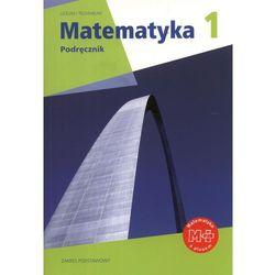 Matematyka. Klasa 1-3, liceum i technikum. Podręcznik. Zakres podstawowy (opr. miękka)