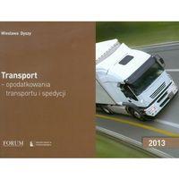 Transport opodatkowania transportu i spedycji 2013