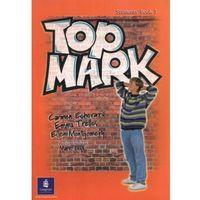 Top Mark 3 StudentsBook Longman - Carmen Echerarria (opr. miękka)