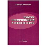 UMOWA UBEZPIECZENIA W EUROPIE BEZ GRANIC (opr. broszurowa)
