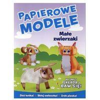 Papierowe modele. Małe zwierzaki
