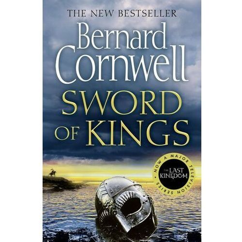 Sword of Kings Cornwell, Bernard
