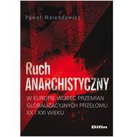 Ruch anarchistyczny (opr. miękka)