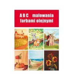 ABC malowania farbami olejnymi (opr. miękka)