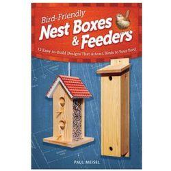 Bird Friendly Nest Boxes & Feeders
