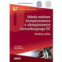 Szkody osobowe kompensowane z ubezpieczenia komunikacyjnego OC (opr. miękka)