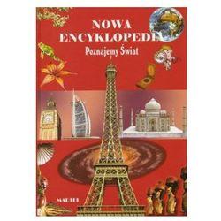 Nowa Encyklopedia Poznajemy Świat Ponad 800 stron