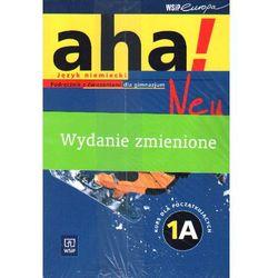 Aha! Neu 1A. Podręcznik z ćwiczeniami. Kurs rozszerzony dla początkujących (opr. broszurowa)