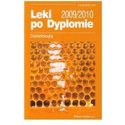 Diabetologia Leki po Dyplomie Vademecum 2009/2010