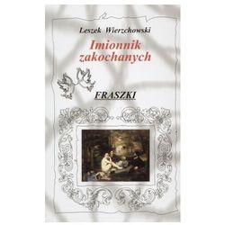 Imionnik zakochanych. Fraszki - Leszek Wierzchowski (opr. twarda)
