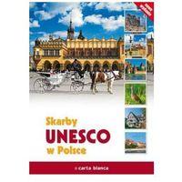 Skarby UNESCO w Polsce (opr. twarda)
