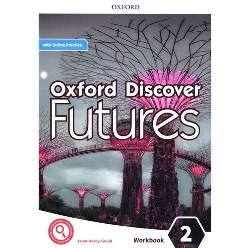 Oxford Discover Futures 2 Workbook with Online Practice (opr. broszurowa)