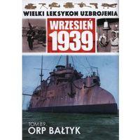 ORP Bałtyk - Mariusz Borowiak