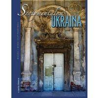 Sentymentalna Ukraina (opr. twarda)