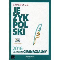 Vademecum 2016 GIM Język polski OPERON