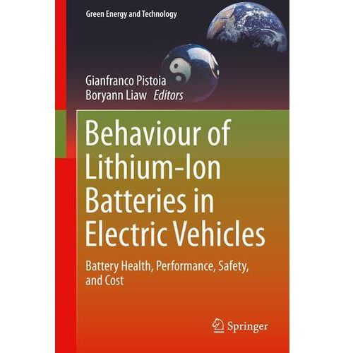 Behaviour of Lithium-Ion Batteries in Electric Vehicles Pistoia, Gianfranco