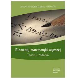 Elementy matematyki wyższej Teoria i zadania (opr. miękka)