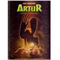 Artur i zemsta Maltazara - książka ilustrowana Luc Besson, Antonio Del Casale