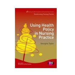 EBOOK Using Health Policy in Nursing Practice