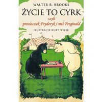 Życie to cyrk - Walter R. Brooks - ebook