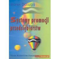 Systemy Promocji Przedsiębiorstw (opr. miękka)