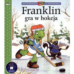 FRANKLIN GRA W HOKEJA - Paulette Bourgeois, Brenda Clark (opr. broszurowa)