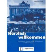 Herzlich willkommen Neu. Deutsch im Restaurant und Tourismus. Zeszyt ćwiczeń (opr. miękka)