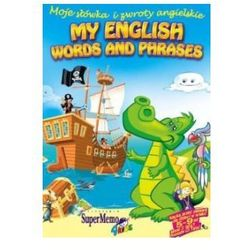 My English Words and Phrases. Moje Słówka i Zwroty Angielskie. Kurs Języka Angielskiego Dla Dzieci na CD
