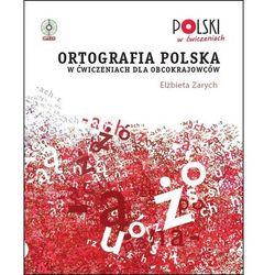 Ortografia polska w ćwiczeniach dla obcokrajowców - wyprzedaż (opr. miękka)