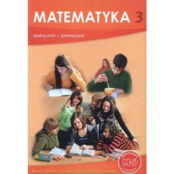 MATEMATYKA Z PLUSEM 3 GIMNAZJUM PODRĘCZNIK (opr. miękka)