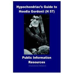 Hypochondriac's Guide to Hoodia Gordonii H 57