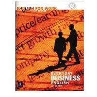 English For Work. Everyday Business English. Książka + CD (opr. miękka)
