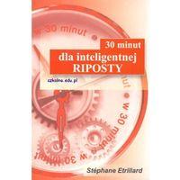 30 minut dla inteligentnej riposty (opr. miękka)