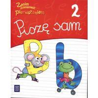 Zanim zostaniesz pierwszakiem 6-latka Piszę sam cz.2 Edukacja przedszkolna (opr. broszurowa)